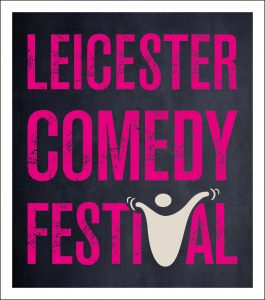 Supporting Leicester Comedy Festival